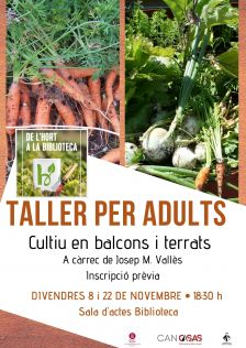 "TALLER PER ADULTS ""Cultiu en balcons i terrats"""